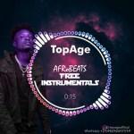 TopAge – AfroBeats Ft. 2Baba, Davido, Rema, Burna Boy & Naira Marley