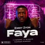 AUDIO + VIDEO: Emmy Zyon - Faya