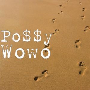 Po$$y - Wowo