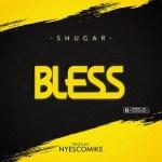 Shugar – Bless