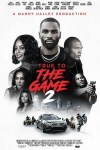 MOVIE: True To The Game 2 (2020)