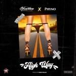 Dj Kaywise – HighWay Ft. Phyno