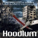 Higherman Ft. Gonaiij & Professional - Hoodlum