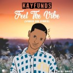 Kayfunds – Feel The Vibe (Vibes On Vibes)