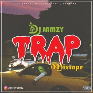 Dj Jamzy - Trap Mixtape