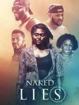 MOVIE: Naked Lies (Nollywood)