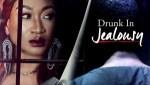 MOVIE: Drunk In Jealousy (Nollywood)