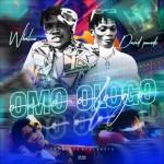 Whalzee - Omo Ologo Ft. David Pounds