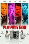 MOVIE: Playing God (2021)