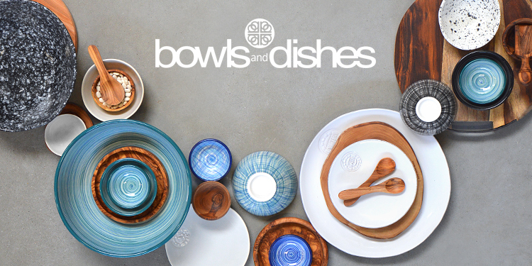 Bowls and Dishes: Serve up the good times!