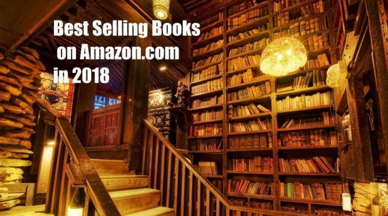 Best Selling Books On Amazon 2018 - What books to buy online - TrendMut-