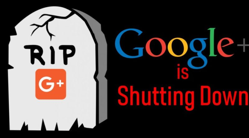 Google+ is shutting down
