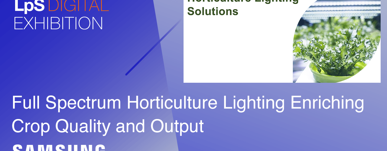 Full Spectrum Horticulture Lighting From Samsung