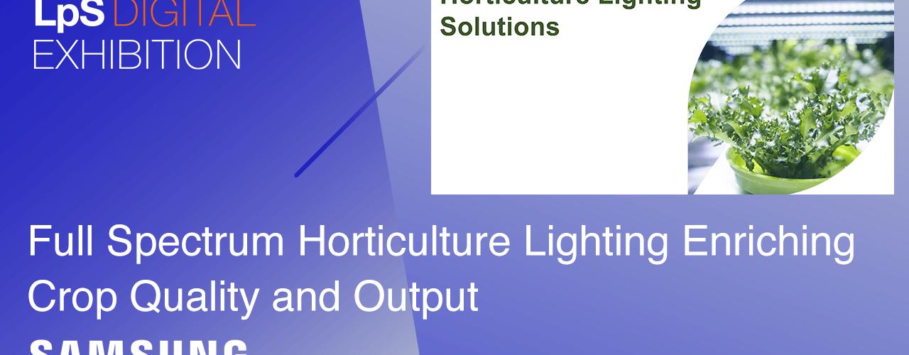 Full Spectrum Horticulture Lighting From Samsung