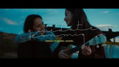 """Photo of Yorka ft. Mariel Mariel – """"Quédate conmigo"""""""