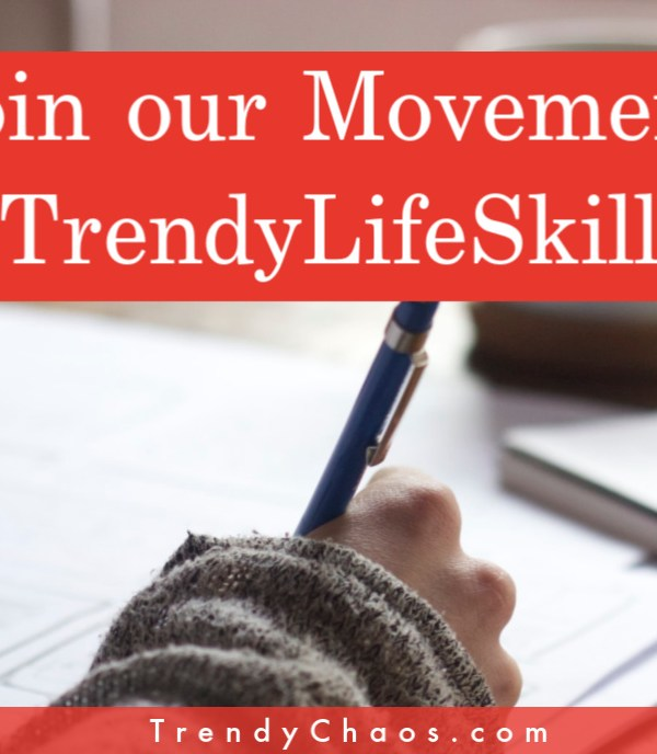 Starting a #TrendyLifeSkills Movement