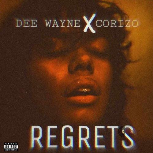 Dee Wayne Regrets Ft. Corizo 500x500 1