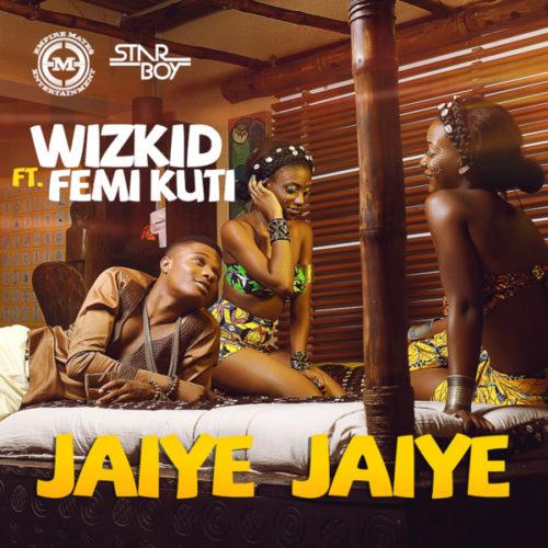 Wizkid Jaiye Jaiye mp3