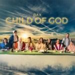child of god dax 1