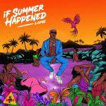 album laime if summer happened
