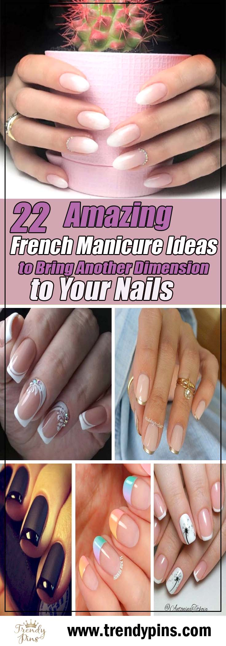 22 Amazing French Manicure Ideas To Bring Another Dimension To