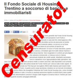 Il Fondo Sociale di Housing Trentino a soccorso di banche e immobiliaristi