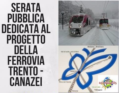 Ferrovia Trento-Canazei:  un progetto da conoscere e rilanciare