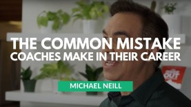 The Common Mistake Coaches Make in their Career by Michael Neill