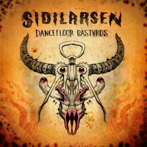 Sidilarsen-Dancefloor-Bastards