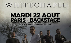 WHITECHAPEL en Août à Paris