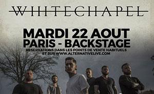 WHITECHAPEL en Août à Paris