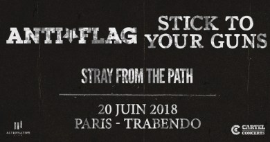 ANTI-FLAG, STICK TO YOUR GUNS & STRAY FROM THE PATH à Paris en Juin