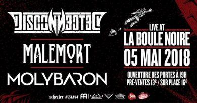 DISCONNECTED,MOLYBARON et MALEMORT à Paris en Mai