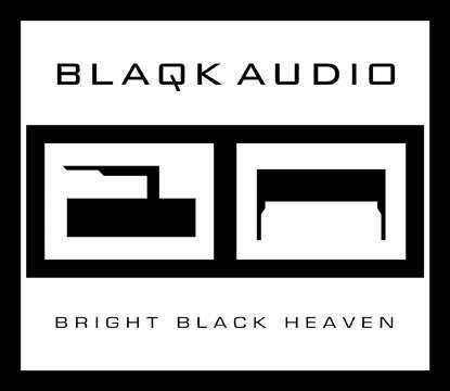 Blaqk Audio Bright Black Heaven - Tribe Online Magazin