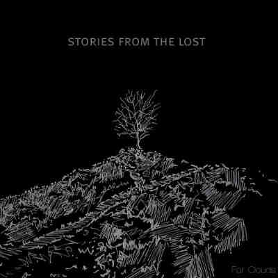 Stories From the Lost - For Clouds - Tribe Online Magazin