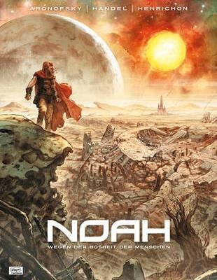 Noah 01 - Wegen der Bosheit der Menschen - Tribe Online Magazin