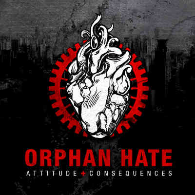 Orphan Hate - Attitude & Consequences - Tribe Online Magazin