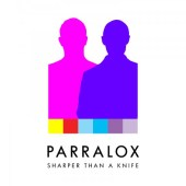 Parralox - Sharper Than A Knife