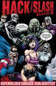Hack Slash 08 - Superhelden Sidekick Schlachtfest - Tribe Online Magazin