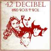 42 Decibel - Hard Rock N'Roll - Tribe Online Magazin