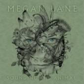 Megan Lane - Sounding The Animal - Tribe Online Magazin