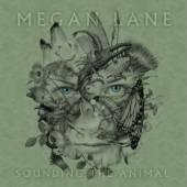 Megan Lane - Sounding The Animal - Tribe Online Magazin