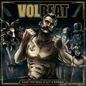 volbeat -Seal The Deal & Let's Boogie