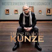 heinz-rudolf-kunze-meisterwerke-verbeugungen-tribe-online-magazin