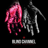 Blind Channel Blood Brothers