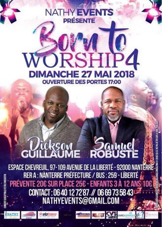 Born to Worship 4 @ Espace Chevreuil | Nanterre | Île-de-France | France