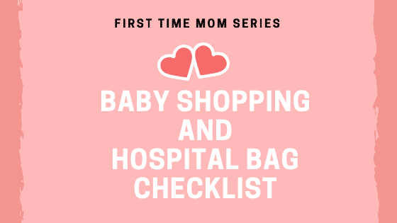 Baby Shopping and Hospital Bag Checklist