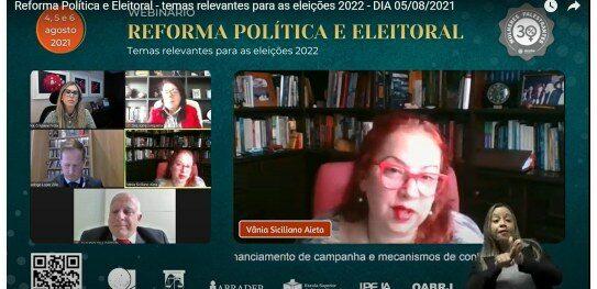 """Financiamento de campanha é o tema que abre 2º dia do webinário """"Reforma Política e Eleitoral"""""""