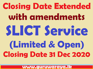 Closing Date Extended with amendments : SLICT Service (Limited & Open)