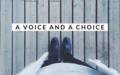 A Voice and A Choice
